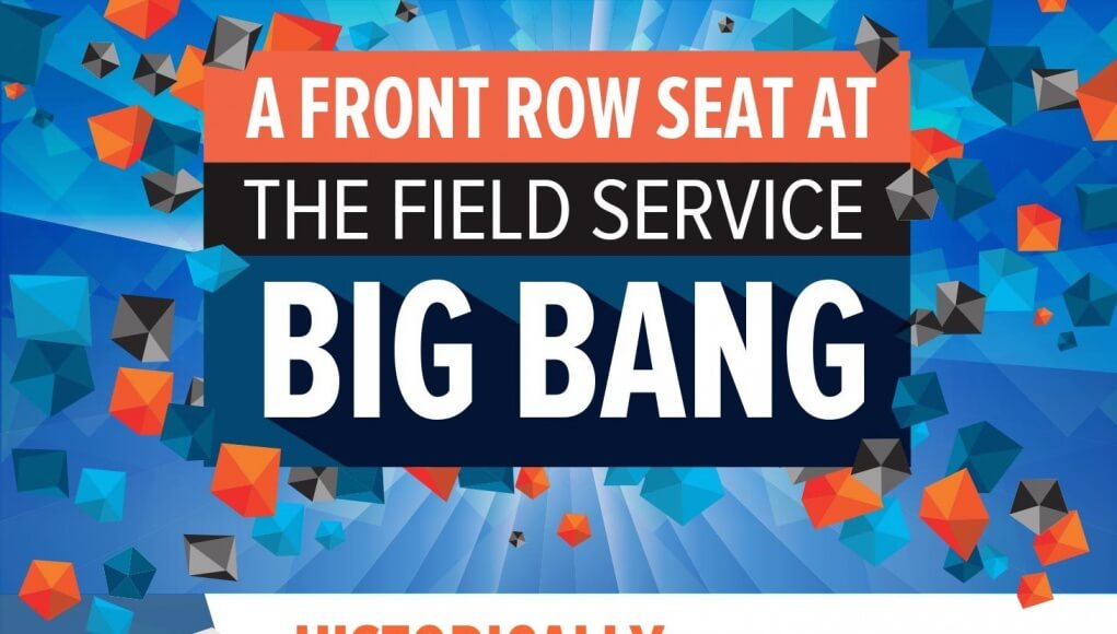 INFOGRAPHIC - Field Service Big Bang - 19 Aug 2015 copy