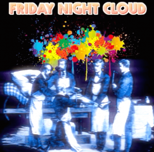 Friday Night Cloud Episode 4